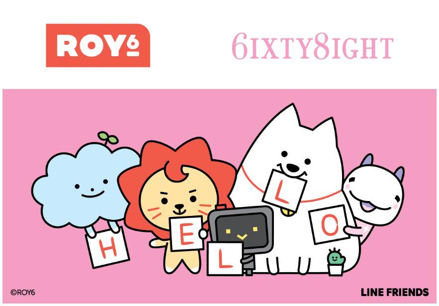 6IXTY8IGHT | ROY6合作系列正式登陆! 青年歌手、演员王源担任LINE FRIENDS首席创造官